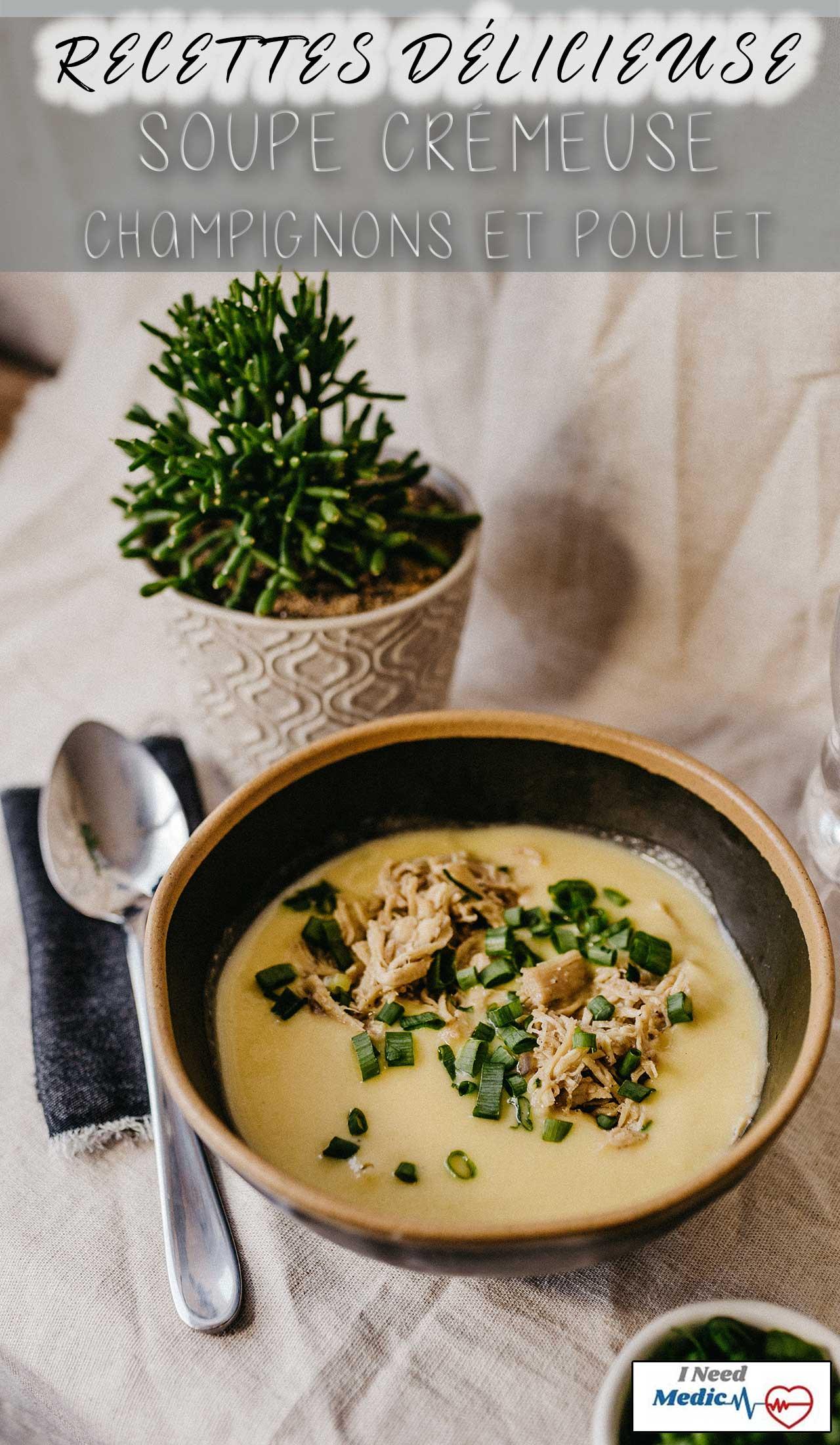 Recette crème champignon et poulet, recette de soupe santé